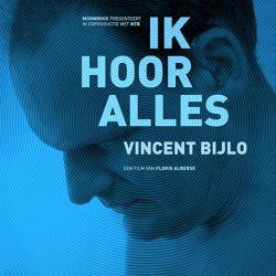 Vincent Bijlo - Ik hoor alles